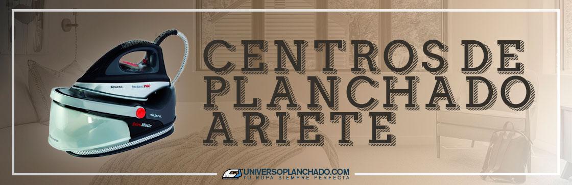 Mejores Centros de Planchado Ariete