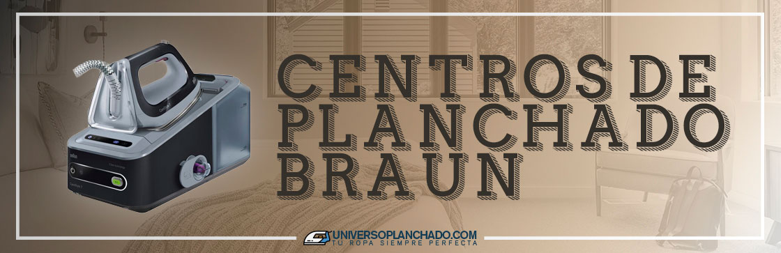 Mejores Centros de Planchado Braun