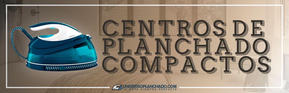 Mejores Centros de Planchado Compactos