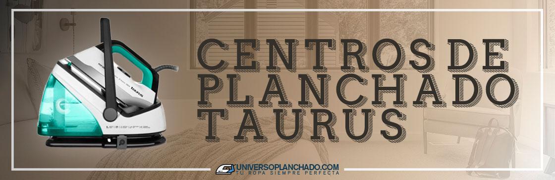 Mejores Centros de Planchado Taurus
