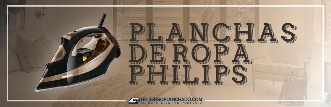 Mejores Planchas de Ropa Philips