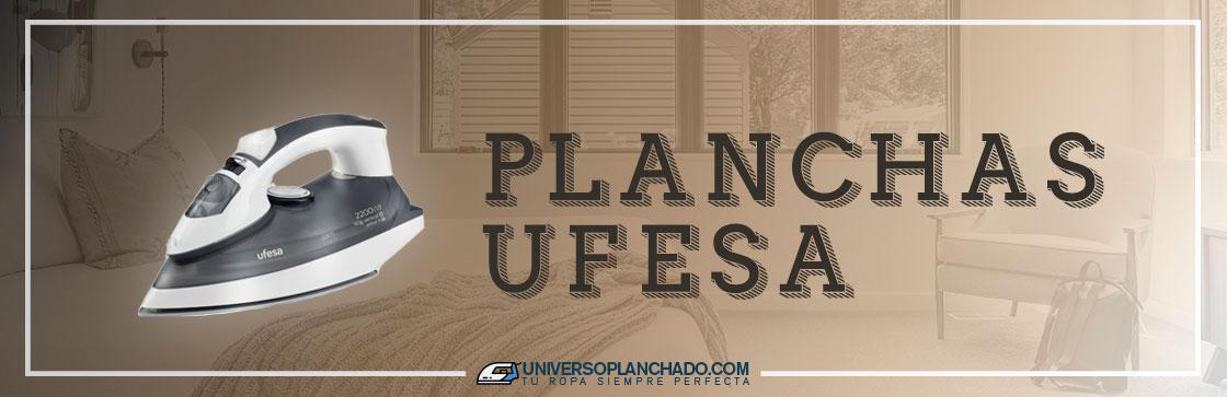 Mejores Planchas Ufesa